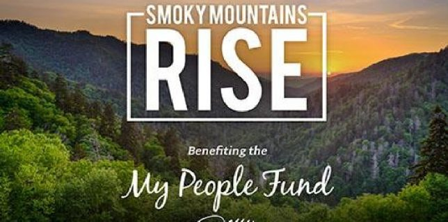 Smokey Mountains Rise - Benefiting Dolly Parton's My People Fund